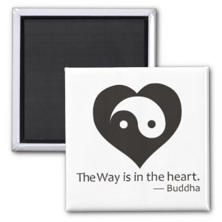 the Way is in the Heart Fridge Magnets