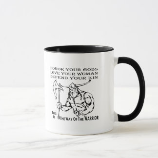 The Way Of The Warrior Honor Your Gods, Love Your Mug