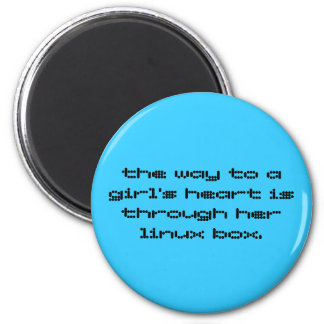 the way to a girl's heart is through her linux ... 6 cm round magnet