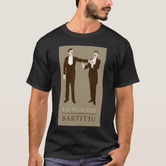 The Weak Spot. Bartitsu 01 T-Shirt