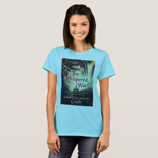 The Whispered War Woman's T-Shirt