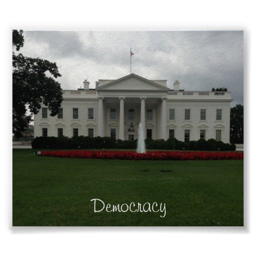 The White House-Democracy Poster
