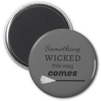 The Wicked Magnet