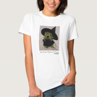 The Wicked Witch of the Westies T-shirt