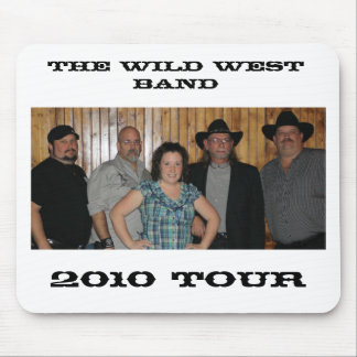 The Wild West Band Mousepad 2010