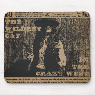 The Wildest Cat in The Crazy West Mousepad
