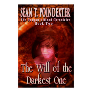 The Will of the Darkest One Poster