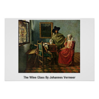 The Wine Glass By Johannes Vermeer Poster