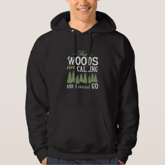 The Woods Are Calling Hoodie