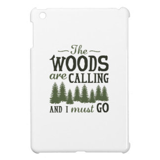 The Woods Are Calling iPad Mini Covers