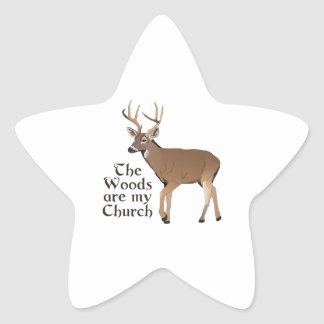 THE WOODS ARE MY CHURCH STAR STICKER