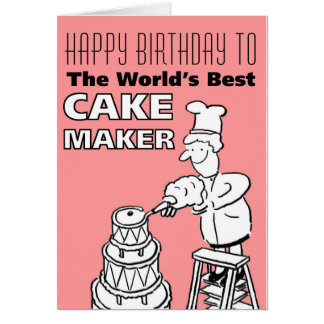 The Word's Best Cake maker - Happy Birthday Card