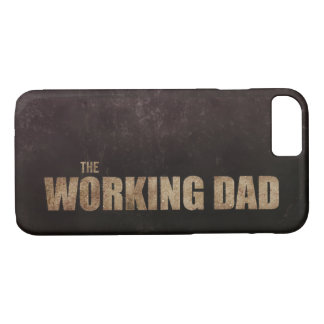 The Working Dad Funny Parody iPhone 8/7 Case