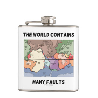 The World Contains Many Faults Plate Tectonics Hip Flask