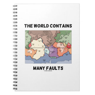 The World Contains Many Faults (Plate Tectonics) Notebook