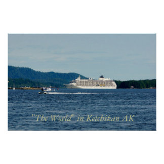 """The """"World"""" cruise ship Poster"""