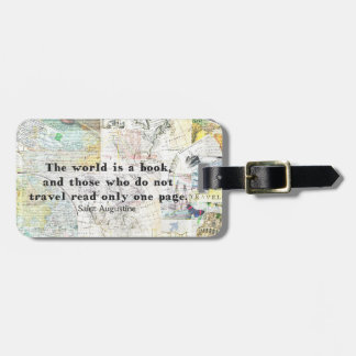 The world is a book TRAVEL QUOTE Bag Tag