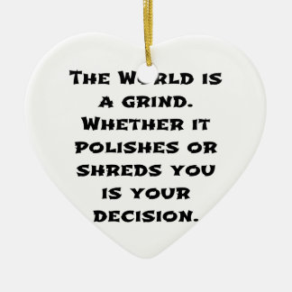 The World Is A Grind Christmas Ornament