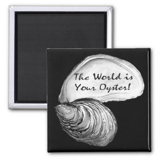 The World is Your Oyster Magnet