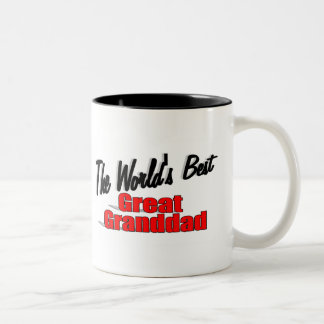 The World s Best Great Granddad Mugs