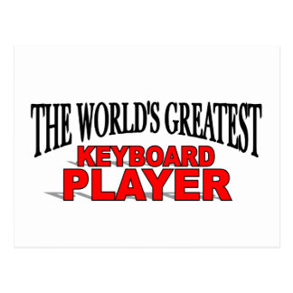 The World s Greatest Keyboard Player Post Card