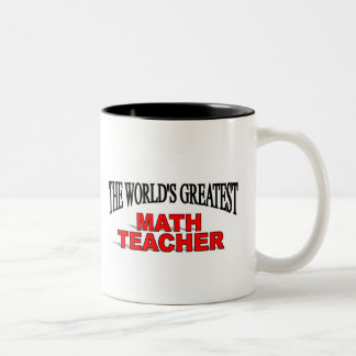 The World s Greatest Math Teacher Mugs