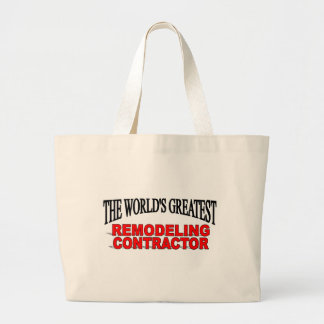 The World s Greatest Remodeling Contractor Tote Bags