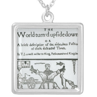 The World Turn'd Upside Down Silver Plated Necklace
