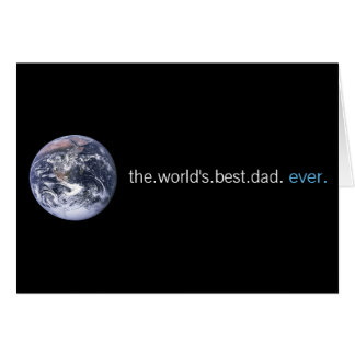 The Worlds Best Dad Ever Card