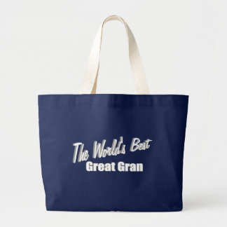 The Worlds Best Great Gran Large Tote Bag