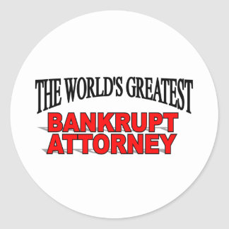 The World's Greatest Bankrupt Attorney Round Stickers
