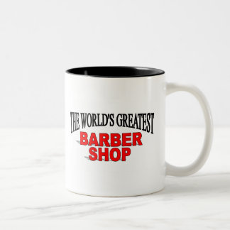The World's Greatest Barber Shop Coffee Mugs
