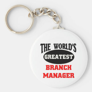 The world's greatest branch manager key ring