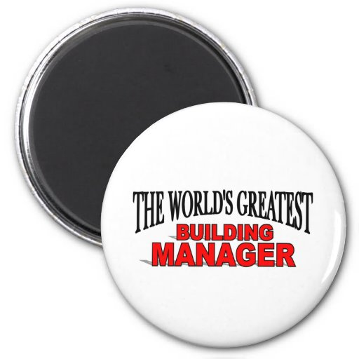The World's Greatest Building Manager Magnet
