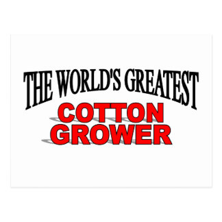 The World's Greatest Cotton Grower Postcard