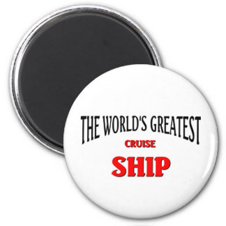 The World's Greatest Cruise Ship 6 Cm Round Magnet