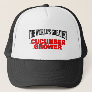 The World's Greatest Cucumber Grower Trucker Hat