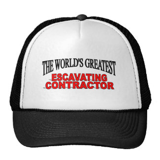 The World's Greatest Escavating Contractor Trucker Hats