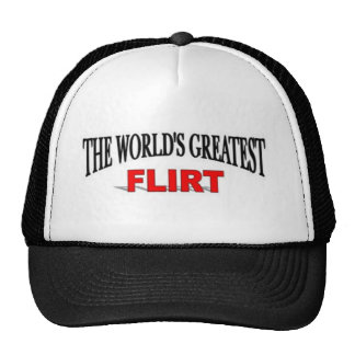 The World's Greatest Flirt Trucker Hat