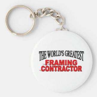 The World's Greatest Framing Contractor Keychain