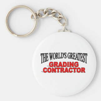 The World's Greatest Grading Contractor Basic Round Button Key Ring