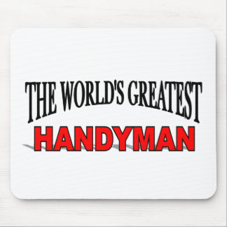 The World's Greatest Handyman Mouse Pad
