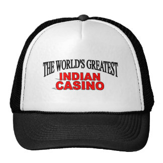 The World's Greatest Indian Casino Hats