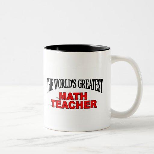 The World's Greatest Math Teacher Mugs