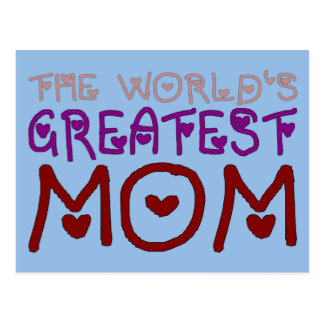The World's Greatest Mom Mother's Day & Birthday Postcard