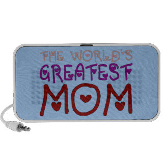 The World's Greatest Mom Mother's Day & Birthday Travelling Speakers
