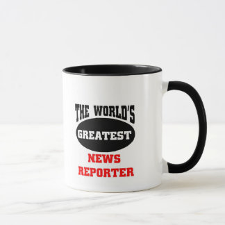 The world's greatest news reporter, mug