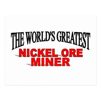 The World's Greatest Nickel Ore Miner Postcard