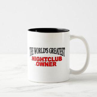 The World's Greatest Nightclub Owner Coffee Mug