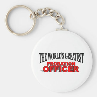 The World's Greatest Probation Officer Key Ring
